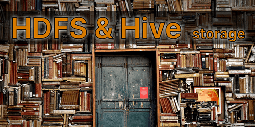 HDFS and Hive storage - comparing file formats and compression methods