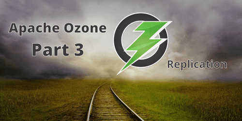 Hadoop Ozone part 3: advanced replication strategy with Copyset