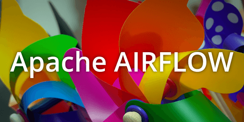 Get in control of your workflows with Apache Airflow